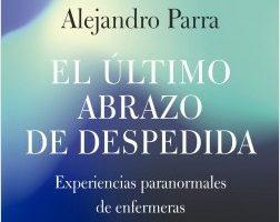 El postrero achuchón de despedida – Alejandro Enrique Parra   Descargar PDF