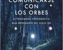 Cómo comunicarse con los orbes – Gibran Hanna Chequer   Descargar PDF