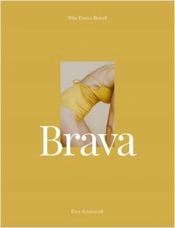 Brava – Pilar Franco Borrell (@piluro),Erea Azurmendi (@tiempodecerezas) | Descargar PDF