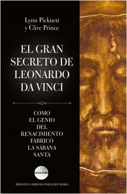 El gran secreto de Leonardo da Vinci – Lynn Picknett / Clive Prince | Descargar PDF