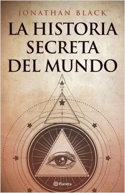 La historia secreta del mundo – Jonathan Black | Descargar PDF