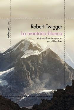 La montaña blanca – Robert Twigger | Descargar PDF