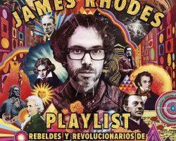 Playlist. Rebeldes y revolucionarios de la música – James Rhodes | Descargar PDF