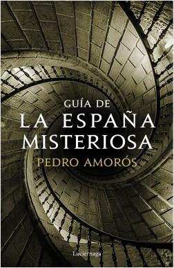 Tutor de la España misteriosa – Pedro Amorós | Descargar PDF