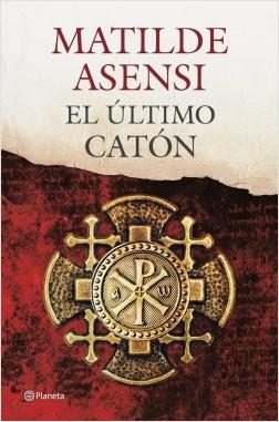 El postrero catón – Matilde Asensi | Descargar PDF