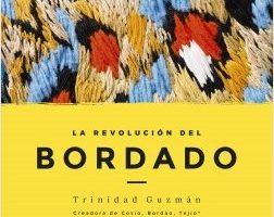 La revolución del bordado – Trinidad Guzmán | Descargar PDF