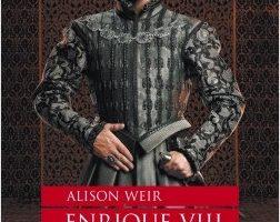 Enrique VIII. El rey y la corte de los Tudor – Alison Weir | Descargar PDF
