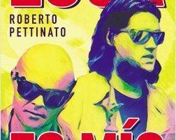 Luca es mío – Roberto Pettinato | Descargar PDF