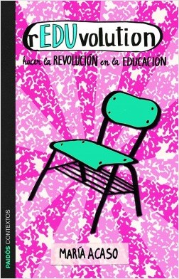 Reduvolution - María Acaso | Planeta de Libros