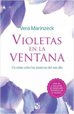 Violetas en la ventana - Vera Marinzeck | Planeta de Libros