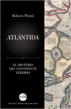 Atlántida - Roberto Pinotti   Planeta de Libros