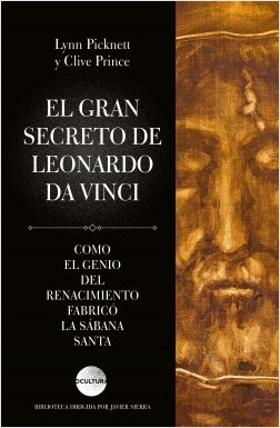 El gran secreto de Leonardo da Vinci - Lynn Picknett / Clive Prince | Planeta de Libros