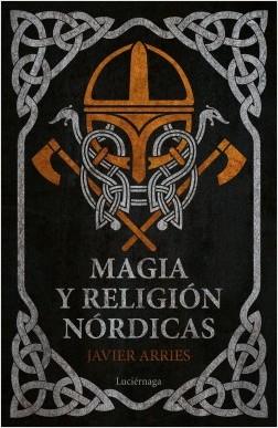 Magia y religión nórdicas - Javier Arries   Planeta de Libros