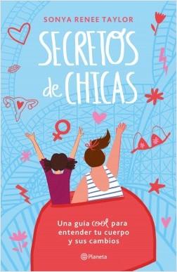Secretos de chicas - Sonya Renee Taylor | Planeta de Libros
