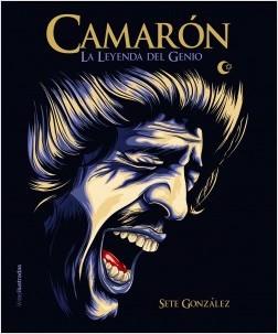 Camarón - Sete González | Planeta de Libros