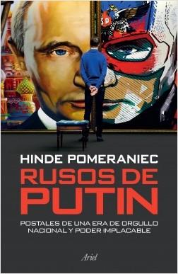 Rusos de Putin - Hinde Pomeraniec | Planeta de Libros