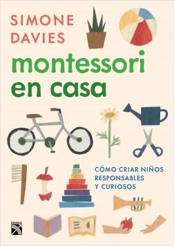 Montessori en casa - Simone Davies | Planeta de Libros