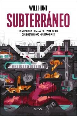 Subterráneo - Will Hunt | Planeta de Libros