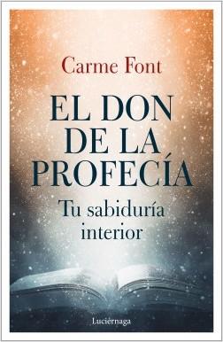 El don de la profecía - Carme Font   Planeta de Libros