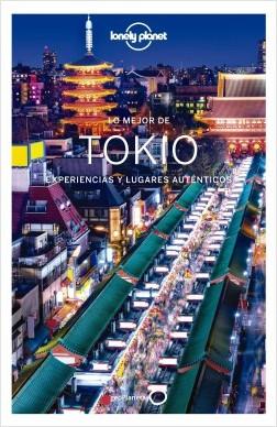 Lo mejor de Tokio 1 - Rebecca Milner,Thomas O'Malley,Simon Richmond | Planeta de Libros