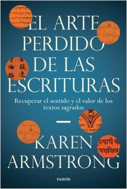 El arte perdido de las Escrituras - Karen Armstrong | Planeta de Libros