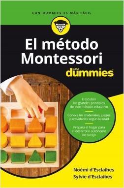 El método Montessori para Dummies - Noemi y Sylvie d'Esclaibes | Planeta de Libros