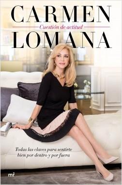 Cuestión de actitud - Carmen Lomana | Planeta de Libros