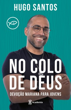No colo de Deus - Hugo Santos | Planeta de Libros