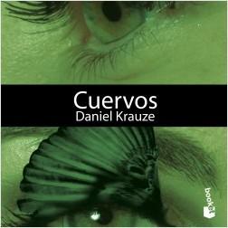 Cuervos - Daniel Krauze | Planeta de Libros