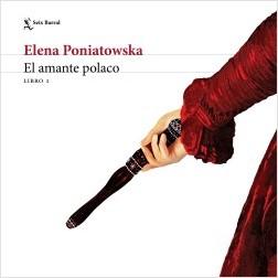 El amante polaco L1 - Elena Poniatowska   Planeta de Libros