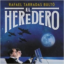 El heredero - Rafael Tarradas Bultó | Planeta de Libros