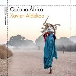 Océano África - Xavier Aldekoa | Planeta de Libros