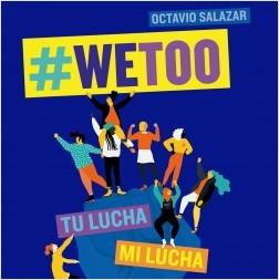 WeToo - Octavio Salazar | Planeta de Libros