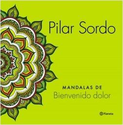 Mandalas de Bienvenido dolor – Pilar Sordo | Descargar PDF