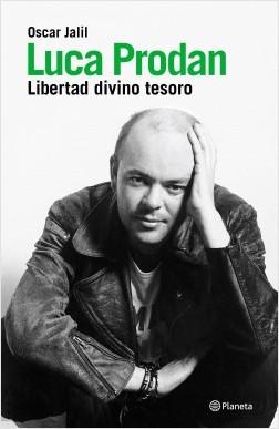 Luca Prodan. La hazañas – Oscar Jalil   Descargar PDF