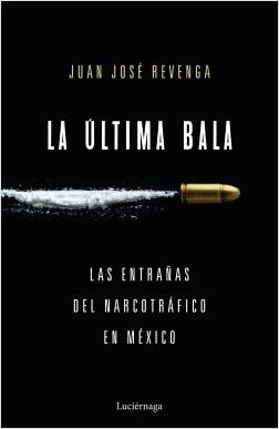 La última bala – Juan José Revenga | Descargar PDF