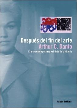 Luego del fin del arte – Arthur C. Danto | Descargar PDF