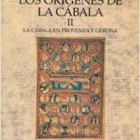 Los Orígenes de la cabala II – Gershom Scholem   Descargar PDF