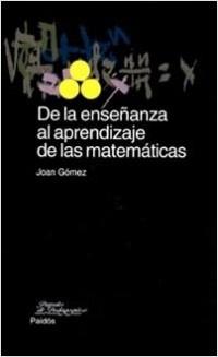 De la enseñanza al formación de las matemáticas – Joan Gómez | Descargar PDF