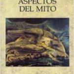 Aspectos del mito – Mircea Eliade | Descargar PDF