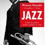 Jazz – Wynton Marsalis,Geoffrey C. Ward | Descargar PDF