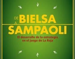 De Bielsa a Sampaoli – Rodrigo Astorga,Armando Silva | Descargar PDF