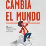 Cambia el mundo – María Sable | Descargar PDF
