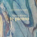 A pesar de todo, te pienso – Alejandra G. Remón | Descargar PDF