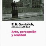 Arte, percepción y efectividad – Ernst H. Gombrich | Descargar PDF