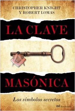 La secreto masónica – Christopher Knight,Robert Lomas | Descargar PDF