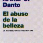 El tropelía de la belleza – Arthur C. Danto | Descargar PDF