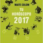 Tu horóscopo 2017 – Maite Colom | Descargar PDF