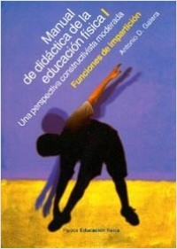 Manual de la didáctica de la educación física I – Antonio D. Galeón | Descargar PDF