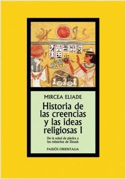 Historia de las creencias y las ideas religiosas I – Mircea Eliade | Descargar PDF